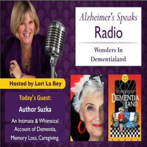 """Take a Trip to DementiaLand"""" with Author Suzka"""