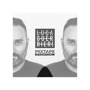 Mixtape Radio Show 084   Luca Guerrieri
