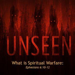 Part 1: What is Spiritual Warfare