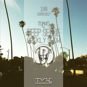 TOM45 pres. Deep Sesje Weekly Show 180