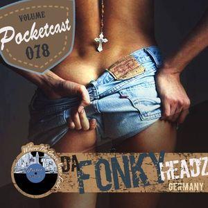 Pocketcast Volume 078 l Da Fonky Headz l Krome Boulevard Music l Germany