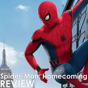 Episode 258 - Spider-Man: Homecoming