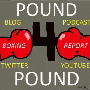 Pound 4 Pound Boxing Report #174 (Side B)