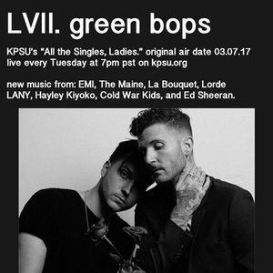 lvii. green bops // kpsu radio mix 03.07.17