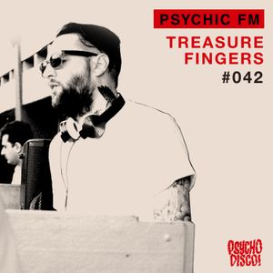 Psychic FM #042: Treasure Fingers