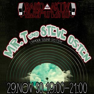 #20A Oh, Jesus Tape ∆Mr.T & Steve Osten ∆RadioAktiv2PUNKT0 ∆29.NOV