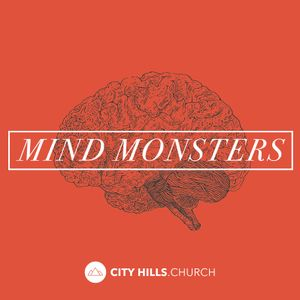 Who You Gonna Call? - Mind Monsters - Week 2