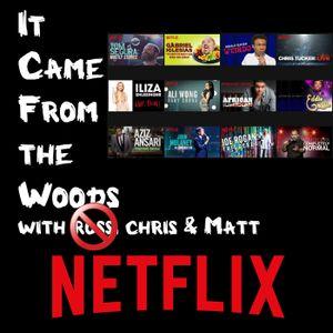 Episode 49: Netflix – Stand Up Comedy