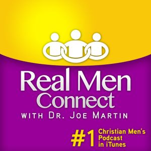 #118: The Call to Authentic Manhood