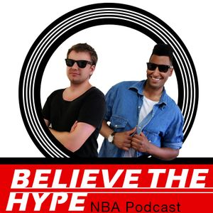 Believe The Hype: episode 449 - NBA Super Cavs