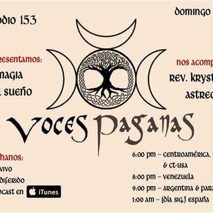 PTRN ~ 153 ~ Voces Paganas En Espanol ~ Magia del Sueño