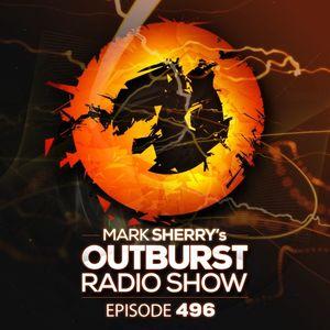 Mark Sherry's Outburst Radioshow - Episode #496