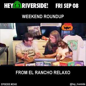 EP0340 FRIDAY SEPTEMBER 08 2017 - WEEKEND ROUNDUP (AUDIO FEED)