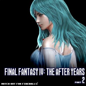 Episode 166: Final Fantasy IV: The After Years (Part 2)
