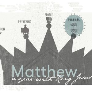 """Tell Me a Story"" Matthew 13:10-17 (Matthew: The Parables of the King)"