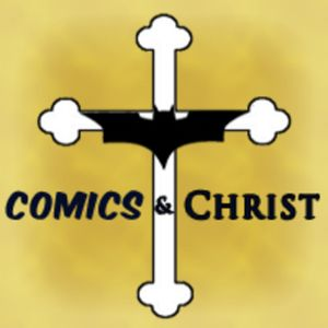 Comics and Christ Episode 237: It is a Beautiful Day in The Storm.