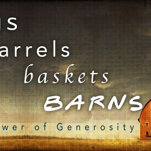 Bags, Barrels, Baskets, Barns Pt 2