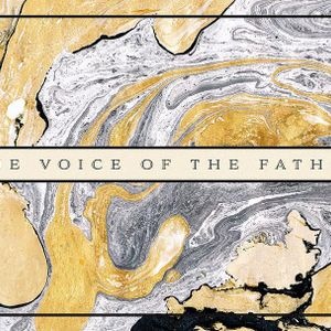 The Voice of the Father Calls (Audio)