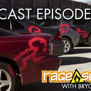 The Rage Select Podcast: Episode 224 with Bryce and Jeff!