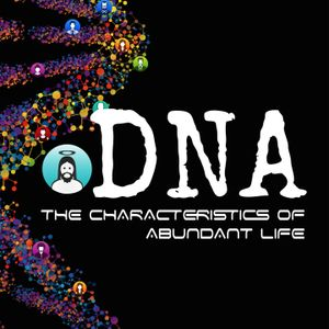 DNA - Part 8: Sanctified Lives