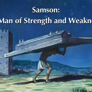 A Tale of Two Samsons