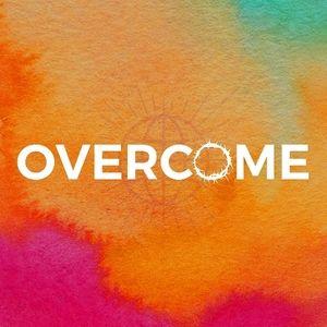 Overcome Part: 4