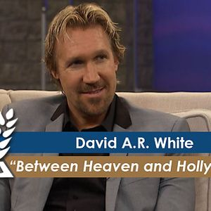 David A.R. White: Between Heaven and Hollywood