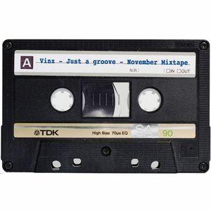 Vinz - Just a groove - Mixtape November 2015
