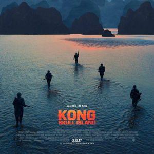 Screaming Boy EP 17 V 2.0:  Kong Skull Island, Monster Movies