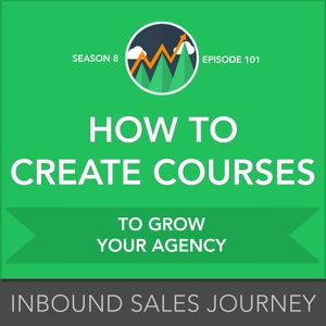 How to Create Courses to Grow Your Agency