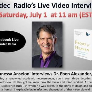 Proof and Map of Heaven with Dr. Eben Alexander III
