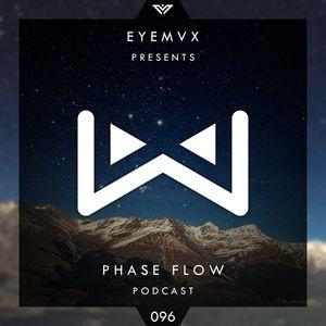 EYEMVX – Phase Flow 96