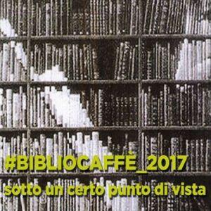 Bibliocaffe' 2017 - Il punto di vista di Silvia Bencivelli