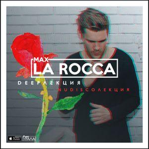 "Max La Rocca - DEEP""ЛЕКЦИЯ 67"