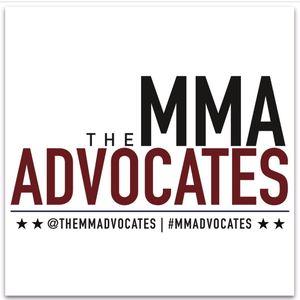 The MMA Advocates #50 presented by RepTheAdvocates.com