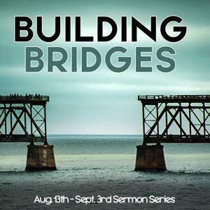 BCP Ep 81 — Building Bridges
