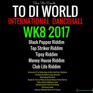 WK8 2017 Latest Dancehall Riddims & Singles