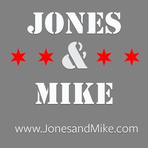 Jones and Mike – 02/14/17: Jones convinces Mike to Embrace His Daddy-ness