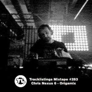 Tracklistings Mixtape #283 (2017.09.04) : Chris Nexus 6 - Origamix