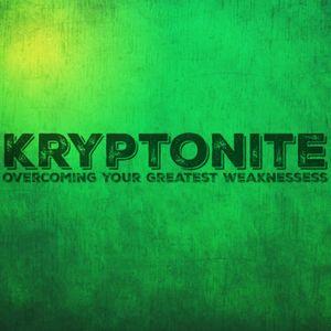 Kryptonite pt 4. Pride