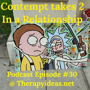 Contempt Takes 2 in Relationships
