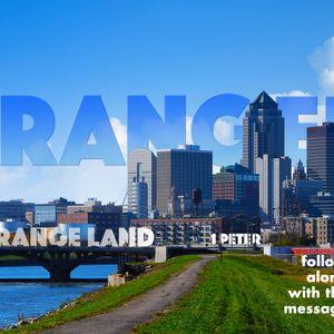Strangers in a Strange Land - Living Your Faith in a Hostile Land