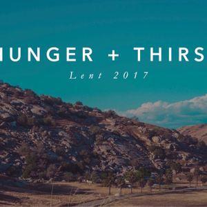 Hunger + Thirst   Temptation   Matthew 4:1-11 » March 19, 2017