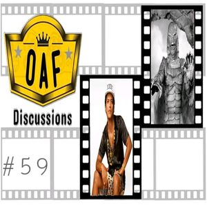 OAF #59: Hunt for The Creature from The Black Lagoon