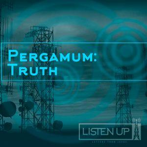 PERGAMUM: Truth - Pastor Dan Daly