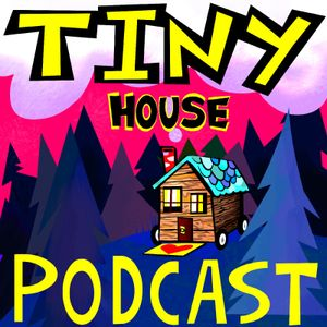 #79 Where There's a WILL There's a WAY - Will Johnston of Tiny House Atlanta