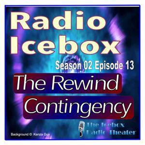 The Rewind Contingency; episode 0213