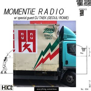 Momentie Episode 4 w/ Yao feat. guest DJ Taek  - 18/5/17