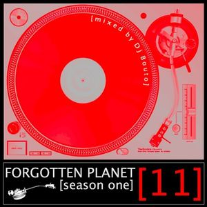 Forgotten Planet #11 [mixed by Dj Bouto]