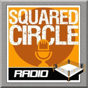 Squared Circle Radio 7-30-17